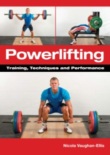 Powerlifting : Training, Techniques and Performance, Paperback Book