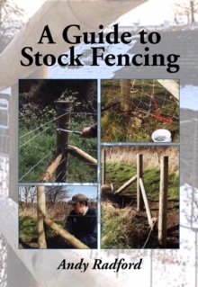 A Guide to Stock Fencing, Paperback / softback Book