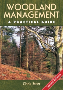 Woodland Management : A Practical Guide, Hardback Book