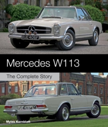 Mercedes W113 : The Complete Story, Hardback Book
