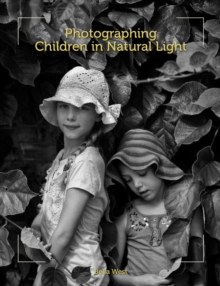 Photographing Children in Natural Light, Paperback Book