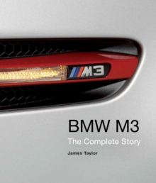 BMW M3 : The Complete Story, Hardback Book
