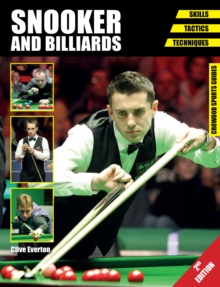 Snooker and Billiards : Skills - Tactics - Techniques - Second Edition, Paperback Book