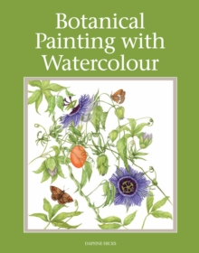 Botanical Painting With Watercolour, Paperback Book