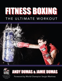 Fitness Boxing : The Ultimate Workout, Paperback / softback Book
