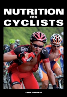 Nutrition for Cyclists, Paperback Book