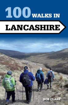 100 Walks in Lancashire, Paperback / softback Book