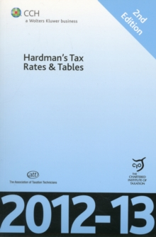 Hardman's Tax Rates and Tables 2012-13, Paperback Book