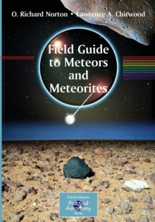 Field Guide to Meteors and Meteorites, Paperback Book