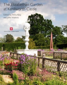 The Elizabethan Garden at Kenilworth Castle, Paperback / softback Book