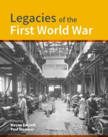 Legacies of the First World War : Building for total war 1914-1918, Hardback Book