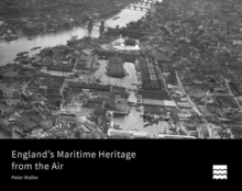 England's Maritime Heritage from the Air, Hardback Book