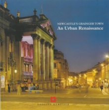 Newcastle's Grainger Town : An urban renaissance, EPUB eBook
