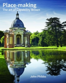 Place-making : The Art of Capability Brown, Hardback Book