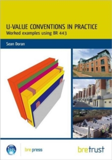 U-Value Conventions in Practice : Worked Examples using BR 443, Paperback / softback Book