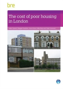 The Cost of Poor Housing in London, Paperback Book