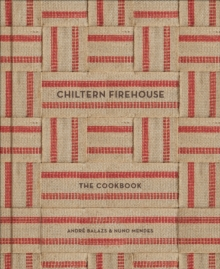 Chiltern Firehouse, Hardback Book