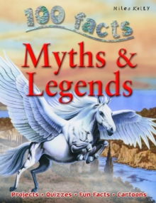 100 Facts on Myths and Legends, Paperback Book