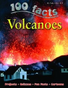 100 Facts Volcanoes, Paperback Book