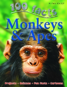 100 Facts - Monkeys & Apes, Paperback Book