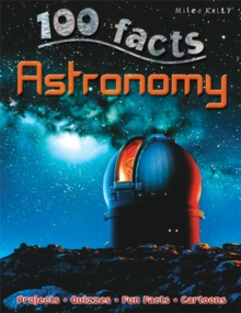 100 Facts Astronomy, Paperback Book