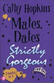 Mates, Dates Strictly Gorgeous, Paperback Book