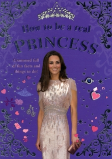 How to be a Real Princess, Paperback Book