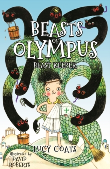 Beasts of Olympus 1: Beast Keeper : Book 1, Paperback / softback Book