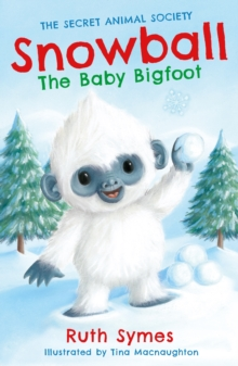 Snowball the Baby Bigfoot, Paperback Book