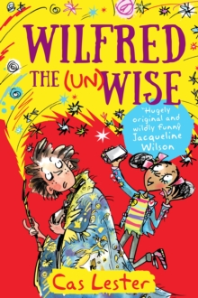 Wilfred the Unwise, Paperback Book