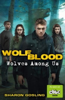 Wolfblood: Wolves Among Us, Paperback Book
