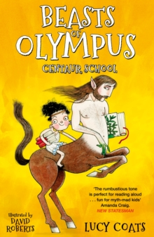 Beasts of Olympus 5: Centaur School, Paperback / softback Book