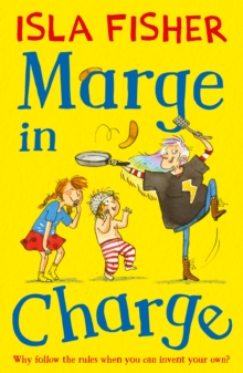 Marge in Charge : Book one in the fun family series by Isla Fisher, Paperback Book