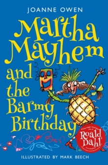 Martha Mayhem and the Barmy Birthday, Paperback Book