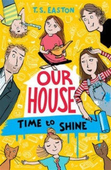 Our House 2: Time to Shine, Paperback Book