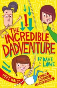 The Incredible Dadventure, Paperback Book