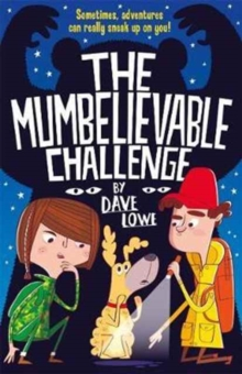 The Incredible Dadventure 2: The Mumbelievable Challenge, Paperback Book