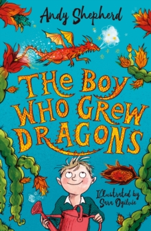 The Boy Who Grew Dragons, Paperback Book