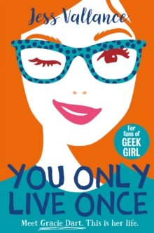 You Only Live Once : Gracie Dart book 1, EPUB eBook