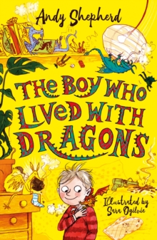 The Boy Who Lived with Dragons, Paperback / softback Book