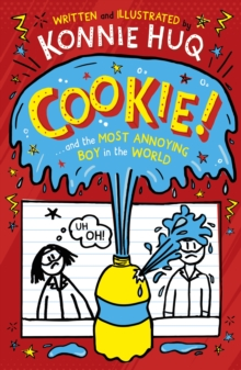 Cookie and the Most Annoying Boy in the World, Hardback Book