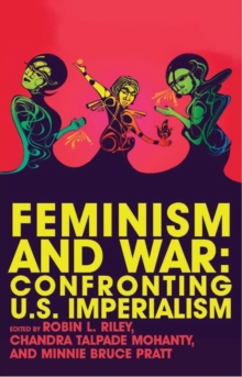 Feminism and War : Confronting US Imperialism, Paperback / softback Book