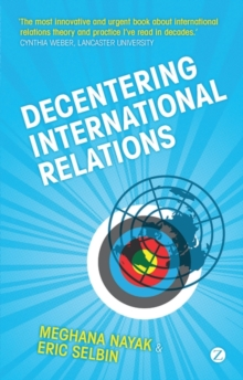Decentering International Relations, Paperback Book
