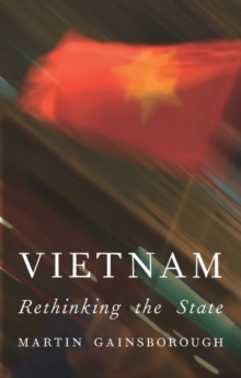 Vietnam : Rethinking the State, Paperback Book