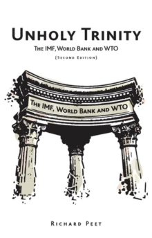 Unholy Trinity : The IMF, World Bank and WTO, EPUB eBook