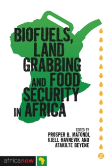 Biofuels, Land Grabbing and Food Security in Africa, Paperback / softback Book