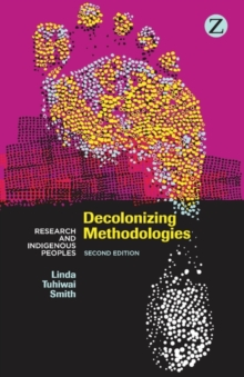 Decolonizing Methodologies : Research and Indigenous Peoples, EPUB eBook