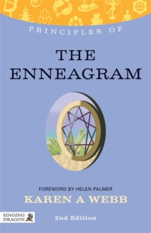 Principles of the Enneagram : What it is, How it Works, and What it Can Do for You, Paperback / softback Book