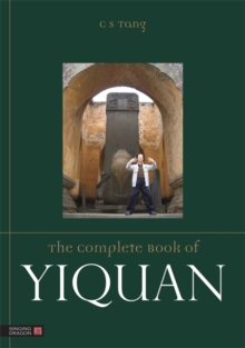 The Complete Book of Yiquan, Paperback Book