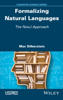 Formalizing Natural Languages : The NooJ Approach, Hardback Book